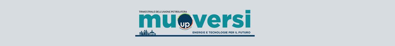 Nuovo Trimestrale Unione Petrolifera - Muoversi, energie e tecnologie per il futuro